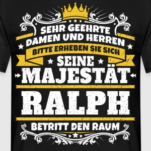 His Majesty Ralph - Men's T-Shirt