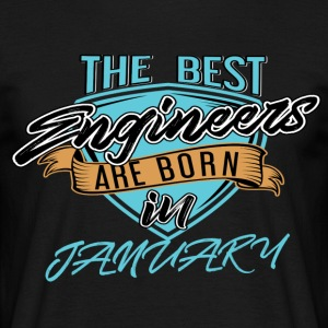 Best Engineers Born In JANUARY - Men's T-Shirt