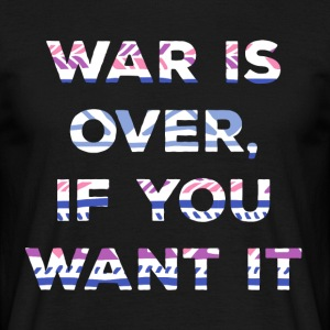 Hippie / Hippies: War is over, if you want it. - Men's T-Shirt
