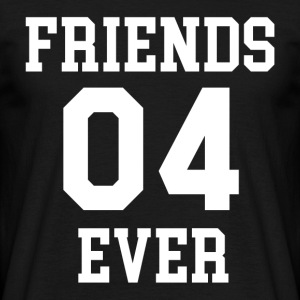 FRIENDS 04 EVER - Männer T-Shirt