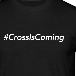 CrossIsComing - T-shirt Homme