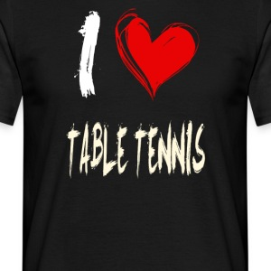 I love table tennis - Men's T-Shirt