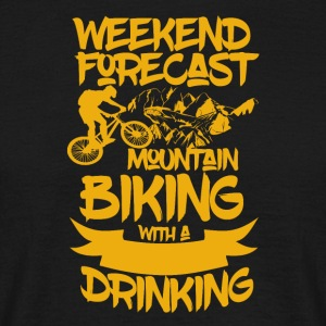 Mountainbike and Drinks - Weekend Forecast - Men's T-Shirt