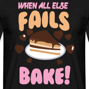 If all else fails cheek! - Men's T-Shirt