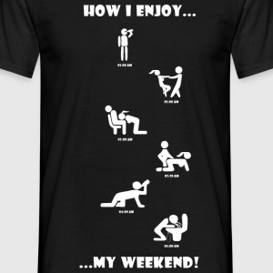 How I enjoy my weekend. white version - Men's T-Shirt