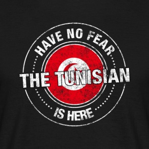 Have No Fear The Tunisian Is Here - Men's T-Shirt