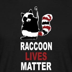Raccoon Lives Matter - T-skjorte for menn