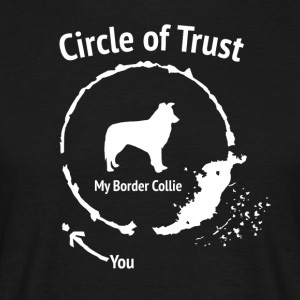 Funny Border Collie Shirt - Circle of Trust - Men's T-Shirt