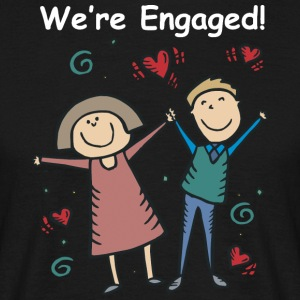 We Are Engaged - Men's T-Shirt