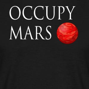 Occupy mars Space - T-skjorte for menn