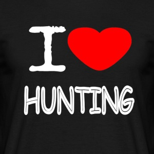I LOVE HUNTING - Men's T-Shirt