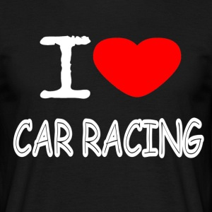 I LOVE CAR RACING - T-skjorte for menn
