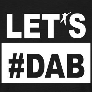 LET'S #DAB - T-shirt Homme