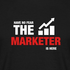 Have No Fear The Marketer Is Here - Men's T-Shirt