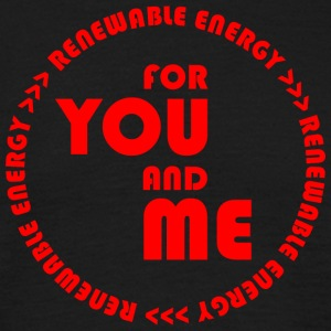RENEWABLE ENERGY for you and me - red - Men's T-Shirt