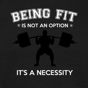 BEING FIT - Men's T-Shirt