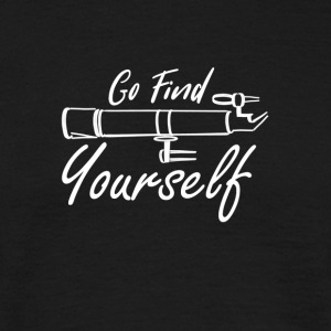 Go Find Youours - T-shirt Homme