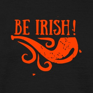 BE IRISH - Männer T-Shirt