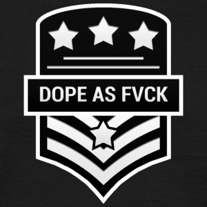 Dope As Fvck - Men's T-Shirt