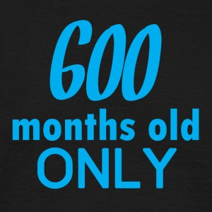 50th birthday: 600 months old only - Men's T-Shirt