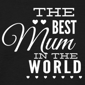 the best mom in the world white - Men's T-Shirt