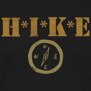 HIKE Hiker Hiking - Men's T-Shirt