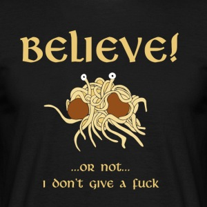 GELOOF in het Flying Spaghetti Monster - Mannen T-shirt