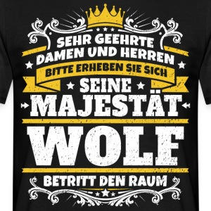 His Majesty Wolf - Men's T-Shirt