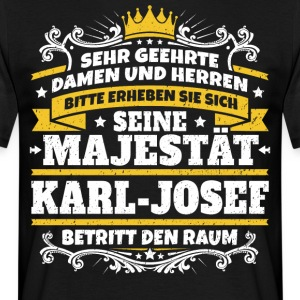 His Majesty Karl-Josef - Men's T-Shirt