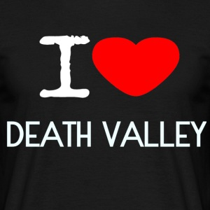 I LOVE DEATH VALLEY - Männer T-Shirt