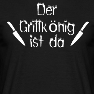 The Grill King er her - Herre-T-shirt