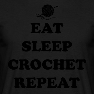 eat sleep crochet - Men's T-Shirt