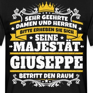 His Majesty Giuseppe - Men's T-Shirt