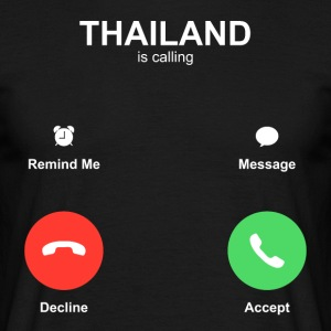 THAILAND is calling - Men's T-Shirt