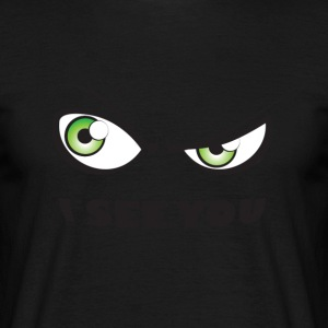 I See You Green - Men's T-Shirt