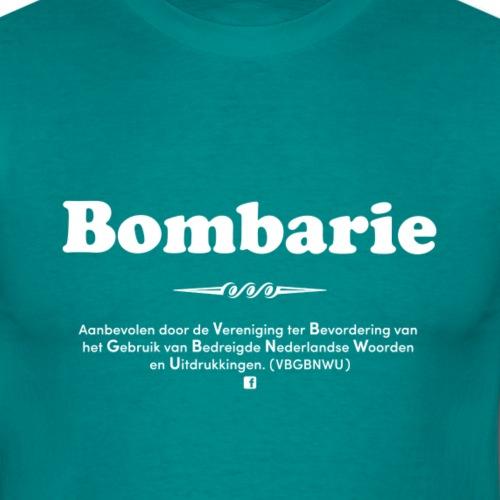 Bombarie - Mannen T-shirt