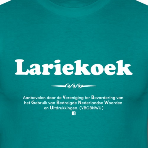 Lariekoek - Mannen T-shirt