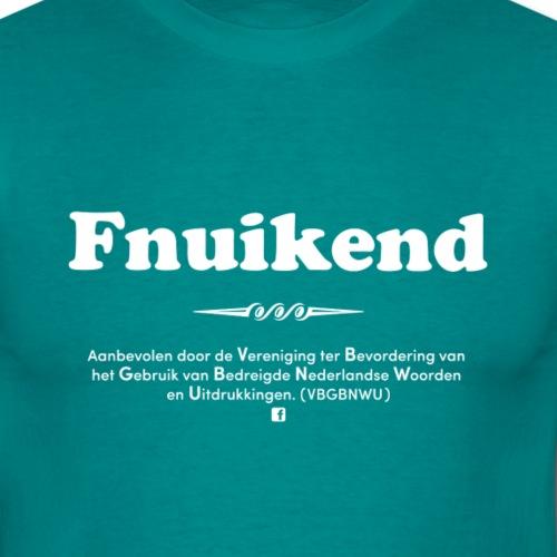 Fnuikend - Mannen T-shirt