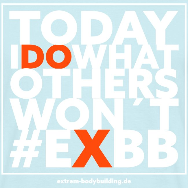 Today i do...