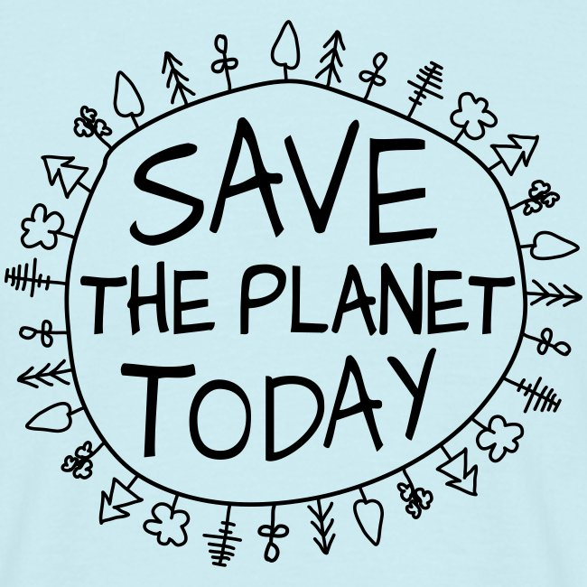 Safe the Planet