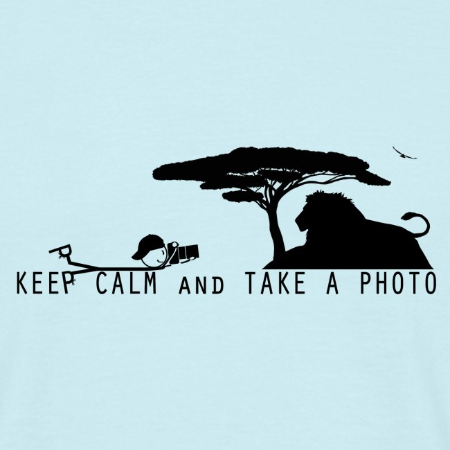 KEEP CALM AND TAKE A PHOTO Fotograf liegend
