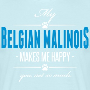 My Belgian Malinois makes me happy - Männer T-Shirt