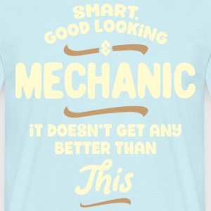 Intelligent, handsome and mechanic ... - Men's T-Shirt