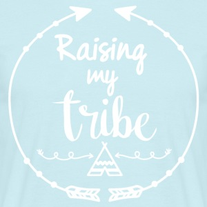 Raising my tribe - Männer T-Shirt