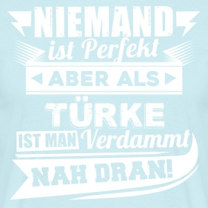 Niemand is perfect - Turk T-shirt - Mannen T-shirt