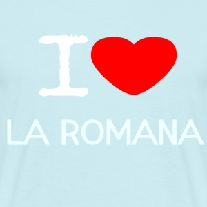 I LOVE LA ROMANA - Men's T-Shirt