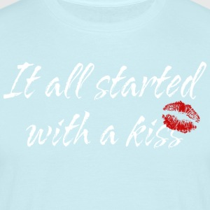 Pregnant It All Started With A Kiss - Men's T-Shirt