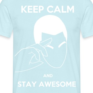 Keep Calm, Stay awesome - Men's T-Shirt