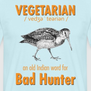 Vegetarian - an old Indian word for Bad Hunter - Herre-T-shirt