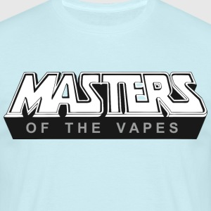 Masters of the vapes - Men's T-Shirt